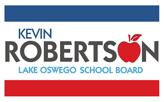 Lawn Sign for Kevin Roberston for Lake Oswego School Board Political Campaign
